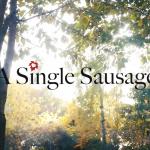 Short Film - A Single Sausage